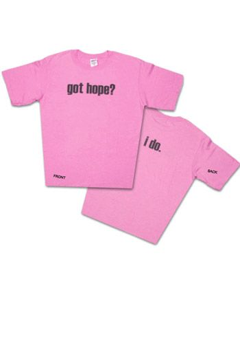 Pink Breast Cancer Got Hope? I Do. T-Shirt