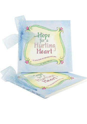 Hope for a Hurting Heart - Gift Book for Grieving, Cancer & Hard Times |