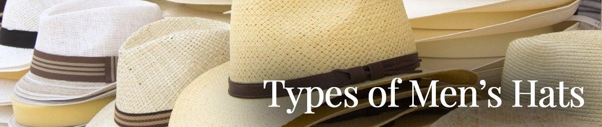 Types Of Men S Hats