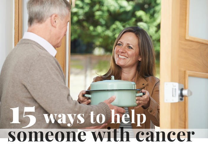15 Ways to Help Someone with Cancer