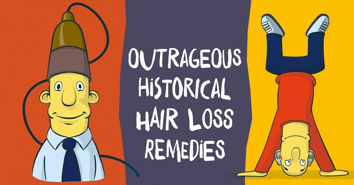 Outrageous Historical Hair Loss Remedies