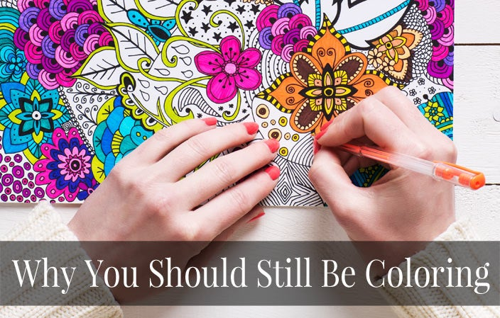 Adult Coloring?  Why We Love It