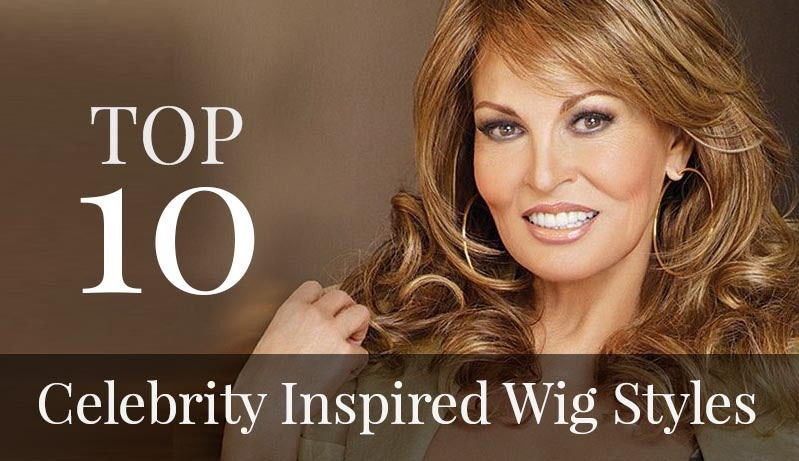 Top 10 Celebrity Wig & Hair Styles for Summer