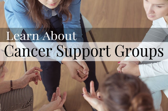 Learn About Cancer Support Groups