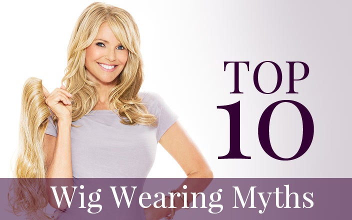 Top 10 Myths About Wigs