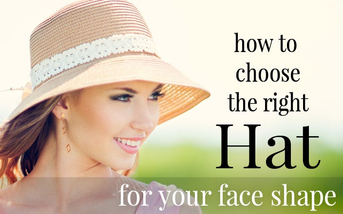 How to Find the Best Hat for Your Face Shape