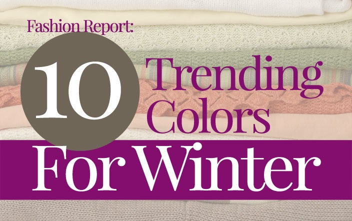 10 Trending Fashion Colors for Winter