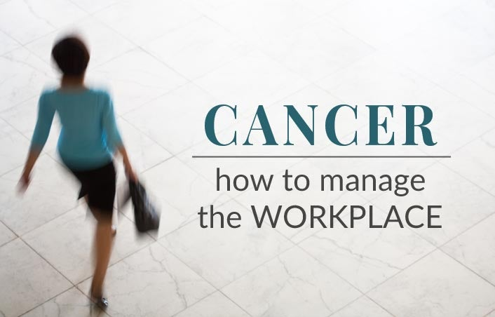 Cancer and the Workplace