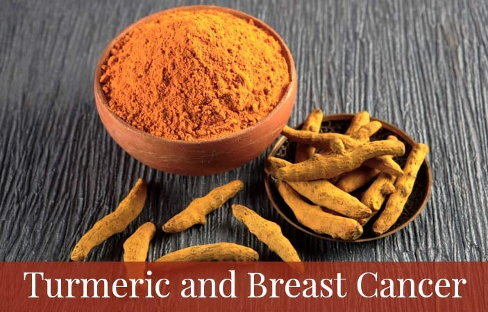 Turmeric and Breast Cancer