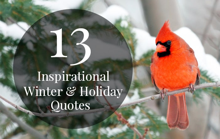13 Inspirational Winter & Holiday Quotes