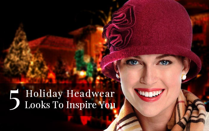 5 Holiday Headwear Looks to Inspire You
