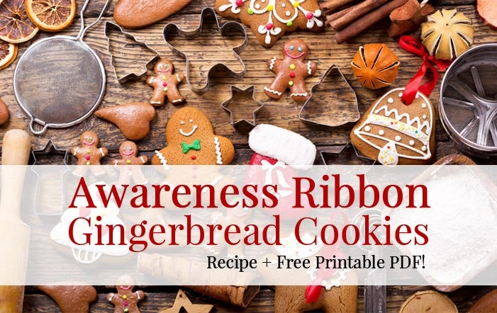 Awareness Ribbon Gingerbread Cookies: Recipe and Free Printable PDF