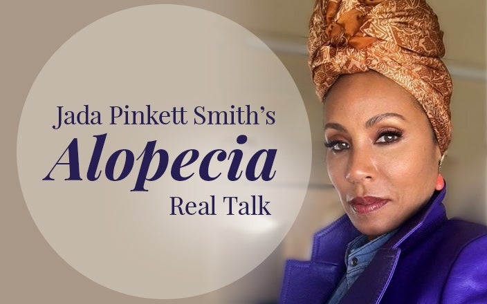 Jada Pinkett Smith Talks About Alopecia