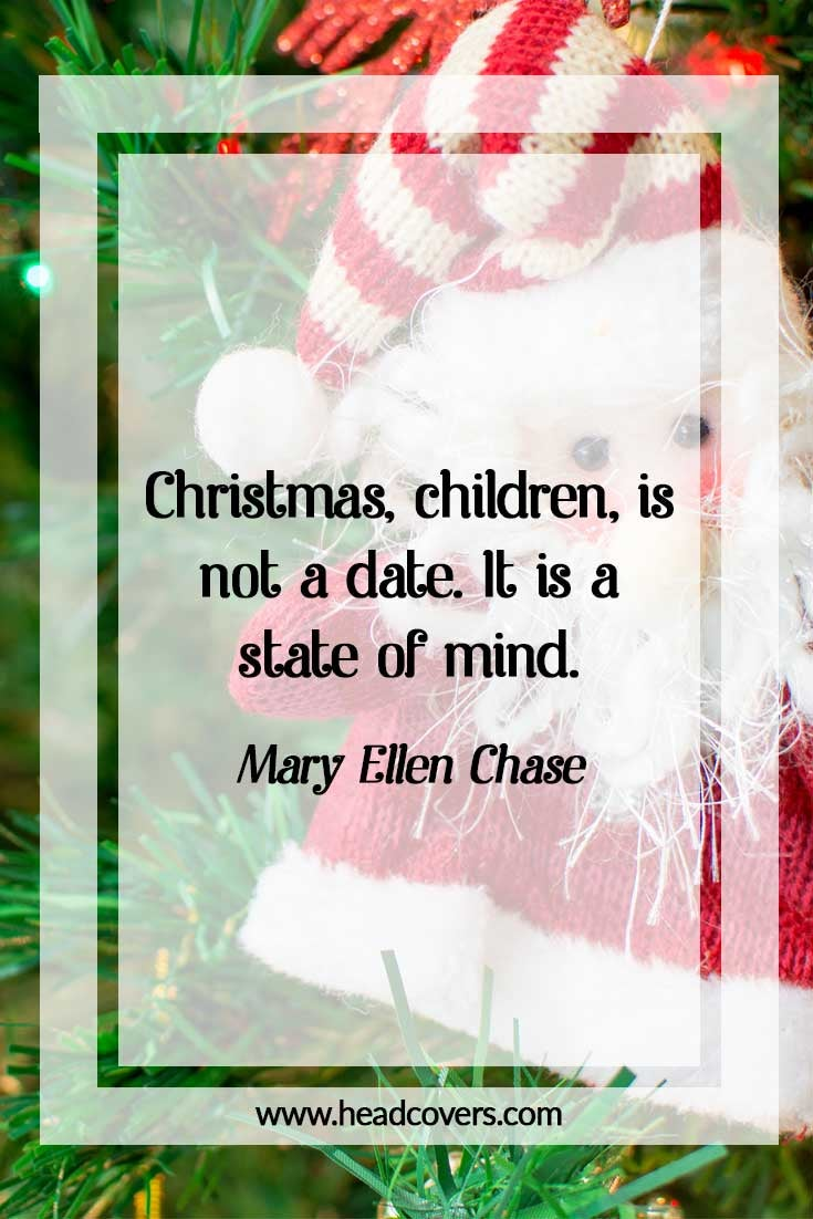 Inspirational Christmas Quotes - Mary Ellen Chase
