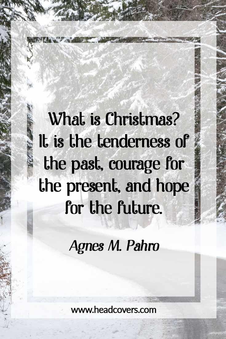 Inspirational Christmas quotes - Agnes M. Pahro