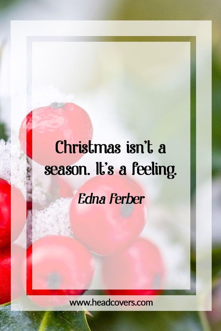 Inspirational Christmas quotes - Edna Ferber