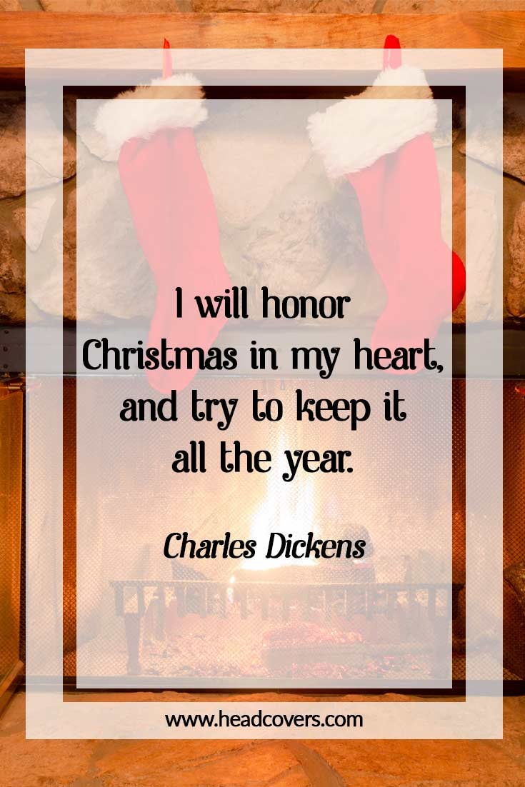 Inspirational Christmas quotes - Charles Dickens