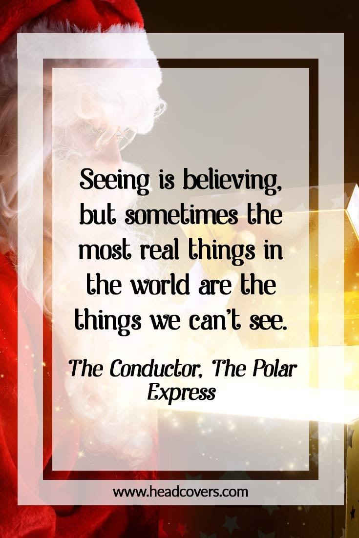 Inspirational Christmas quotes- Polar Express