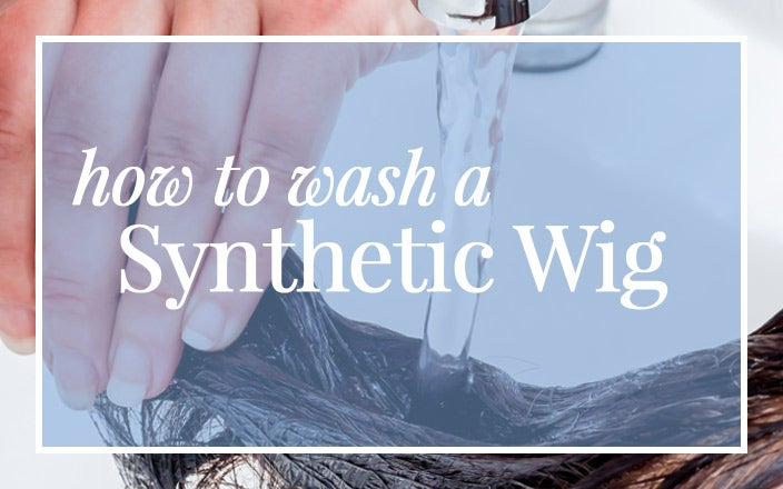 How to Wash a Synthetic Wig