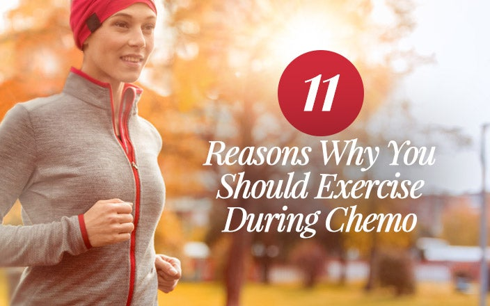 11 Reasons Why You Should Exercise During Chemo