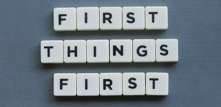 First things First: Prioritize your tasks