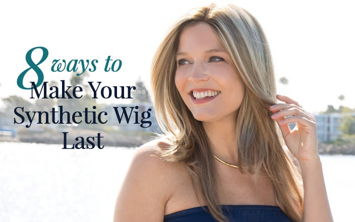 8 Ways to Make Your Synthetic Wig Last