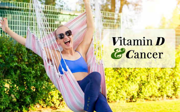Vitamin D & Cancer