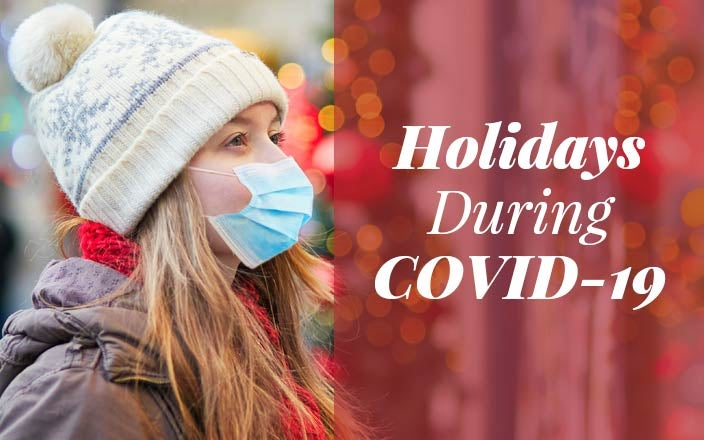 Tips for Celebrating the Holidays During COVID-19