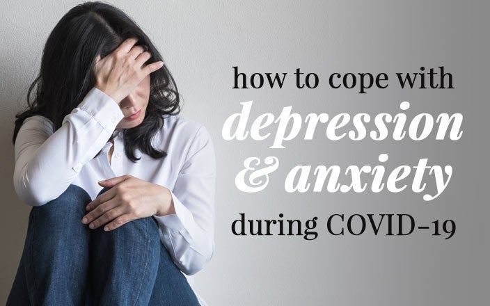 10 Ways to Cope with Depression and Anxiety from Coronavirus