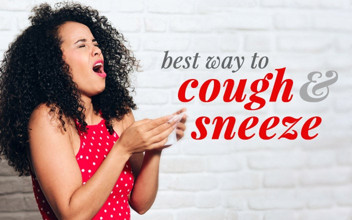 What is the Best Way to Cough & Sneeze?
