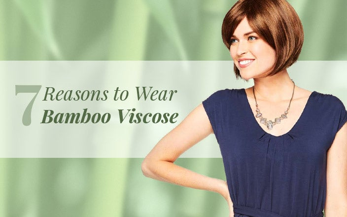Reasons to wear bamboo viscose clothing