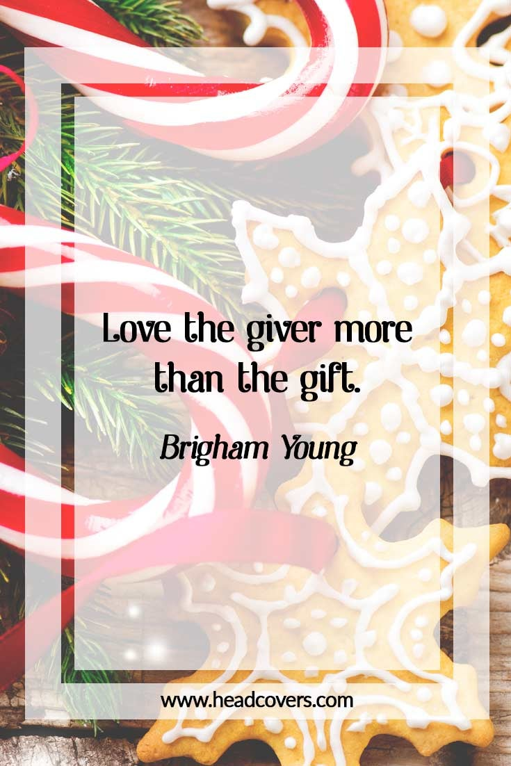 Inspirational Christmas quotes - Brigham Young