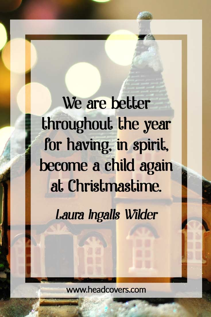 Inspirational Christmas quotes - Laura Ingalls Wilder