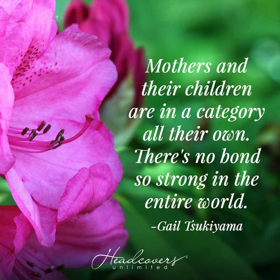 """Poems for Mother's Day: """"Mothers and their children are in a category all their own. There's not bond so strong in the entire world."""" -Gail Tsukiyama"""