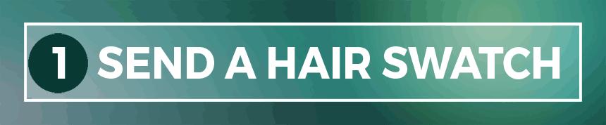 send in hair swatch
