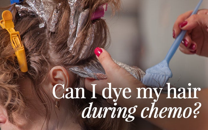 Can I Dye My Hair During Chemo?