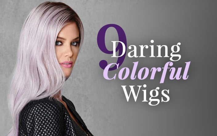 Colored Wigs: 9 Colorful Wigs to Wear (If You Dare!)